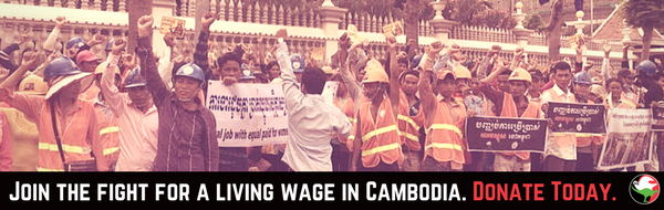 600x190 Join the fight for a living wage in Cambodia