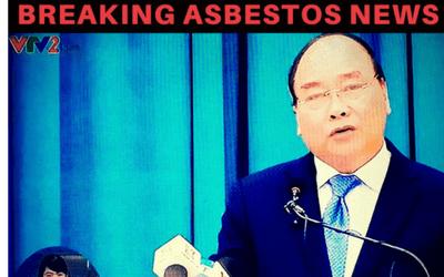 Vietnam: 'PM makes Historic Asbestos Ban Announcement'