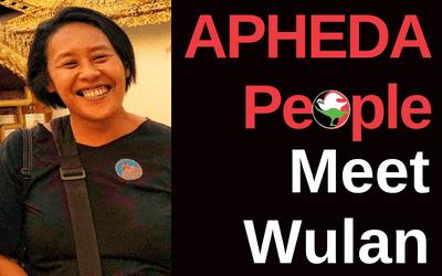 APHEDA People: Meet Wulan, Union Aid Abroad's Myanmar Country Coordinator