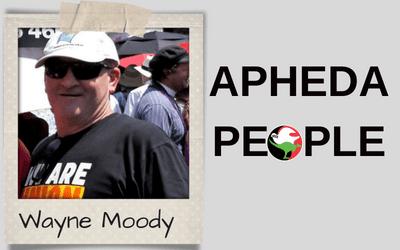 APHEDA People: Meet Wayne Moody